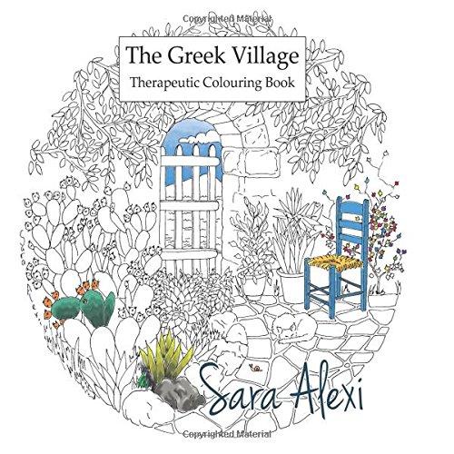 The Greek Village Colouring Book por Sara Alexi