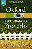 Oxford Dictionary of Proverbs 6/e (Oxford Quick Reference)