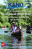 DKV-Gewässerführer Deutschland Mitte-West: Kanuführer für Hessen, Rheinland-Pfalz und das Saarland (DKV-Regionalführer)