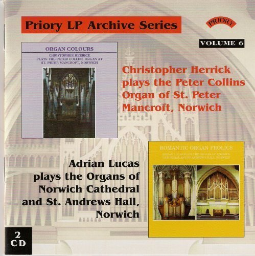 Priory LP Archive Series, Vol 6/ Organs of St.Peter Mancroft, Norwich, and Norwich Cathedral by Christopher Herrick and Ardrian Lucas
