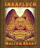 Inkafluch: Eine Abenteuerliche Schatzsuche im Reich der Sonnenkrieger