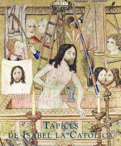 Tapices de Isabel la Católica: origen de la colección real española