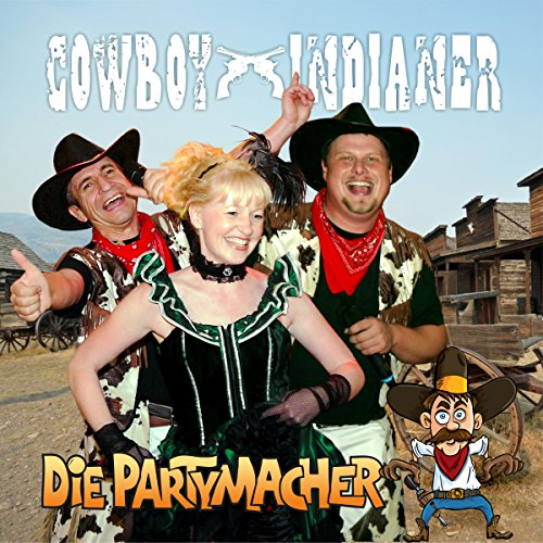 Cowboy & Indianer (Partyversion 2016)