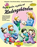 Singen, spielen, erzählen mit Kindergebärden (Buch inkl. CD-ROM): Lieder, Fingerspiele und Reime mit den Händen begleiten - für Kinder von 0-4 Jahren