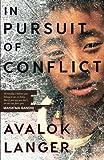 #3: In Pursuit of Conflict