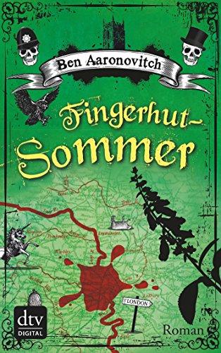 Buchseite und Rezensionen zu 'Fingerhut-Sommer: Roman (Peter Grant 5)' von Ben Aaronovitch