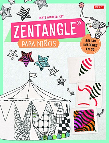 Zentangle Para Niños por Beate Winkler