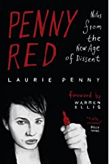 Penny Red: Notes from the New Age of Dissent Kindle Edition