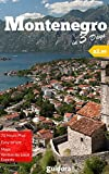 Montenegro in 3 Days (Travel Guide 2018).Best Things to Do in Montenegro as a First Time Visitor: Where to Go,Stay and Eat, What to See,3-Day Itinerary,Useful ... Tips to Save Time and Money in Montenegro
