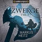 Die Zwerge (Die Zwerge Saga 2) - Markus Heitz