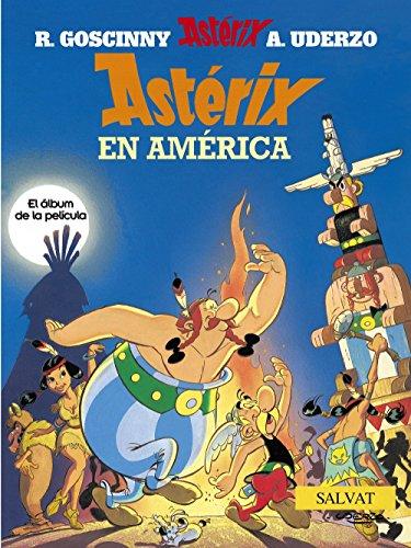 Astérix en América (Castellano - A Partir De 10 Años - Astérix - La Colección Clásica) por Albert Uderzo