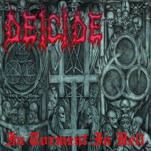 Deicide: In Torment in Hell (Audio CD)