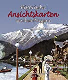 Historische Ansichtskarten aus dem Pinzgau, Band 5: Vom Steinpass bis zum Zeller See