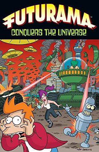 Futurama Conquers the Universe (Simpsons Futurama) por Matt Groening