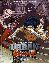 Urban Rivals, Tome 1 : Rien ne va plus !