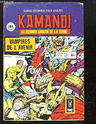 Kamandi, le dernier garçon de la Terre. N°6 : Vampires de l'Avenir.