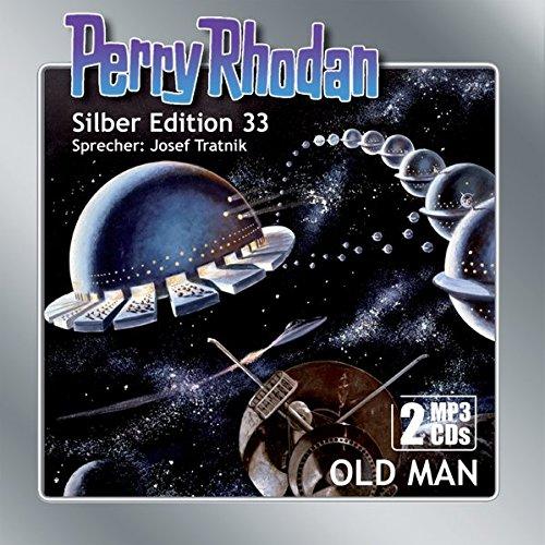 Perry Rhodan Silber Edition (MP3-CDs) 33: Old Man