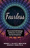 Fearless: How to Avoid Self-Sabotage and Become a Successful Start up Entrepreneur (English Edition)