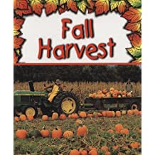 Fall Harvest (Preparing for Winter) by Gail Saunders-Smith (1999-09-01)