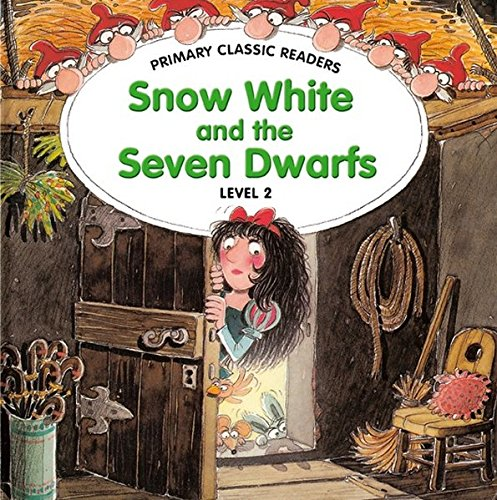 Snow White and the Seven Dwarfs, mit 1 Audio-CD: Level 2/ A1, ab 3. Lernjahr (Helbling Languages) (Primary Classic Readers) (Snow-bereich)