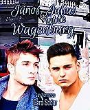 János, Julius und die Wagenburg (German Edition)