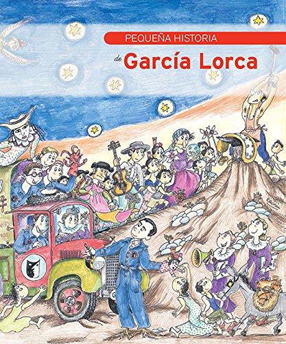 Pequeña historia de García Lorca (Petites Històries) por Aurora Díaz-Plaja