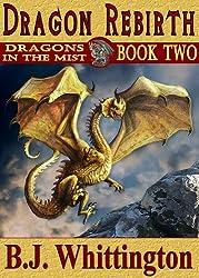 Dragon Rebirth (Dragons in the Mist Book 2) (English Edition)