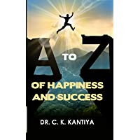 A to Z of Happiness and Success
