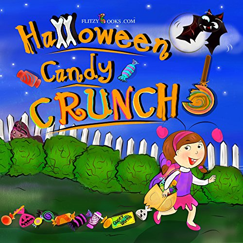 Halloween Candy Crunch! A Fun Rhyming Halloween Book About Sharing (Flitzy Books Rhyming Series 5) (English Edition)