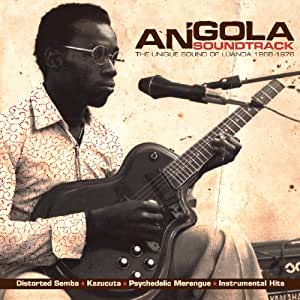 Angola Soundtrack: Special Sounds From Luanda 1968-1976 [VINYL]
