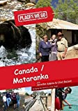 Places We Go Canada and Mataranka, Northwest Territory by Jennifer Adams