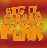Big Ol Chunka Funk - Kevin Pike