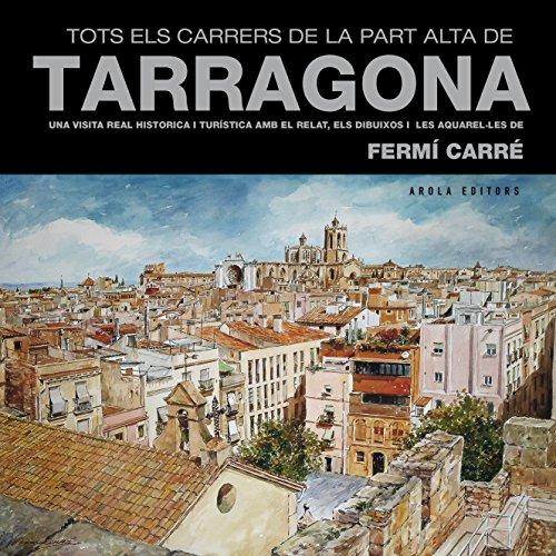 Tots els carrers de la Part Alta de Tarragona