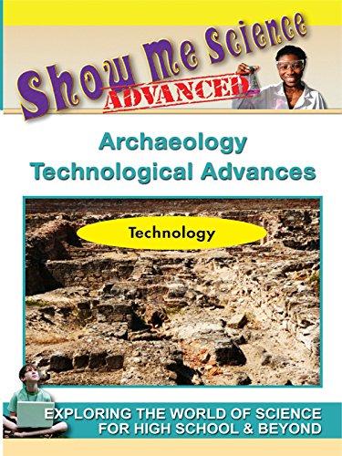 Science Technology - Archaeology Technological Advances [OV]