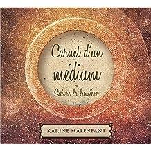 Carnet d'un médium - Suivre la lumière - Livre audio 2CD