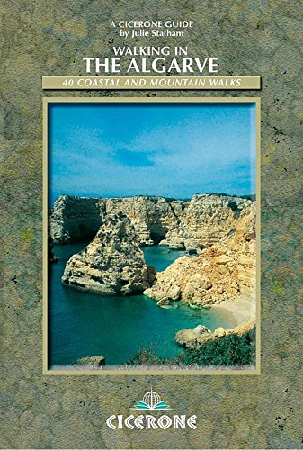 Walking in the Algarve: 34 coastal and mountain walks: 40 Coastal and Mountain Walks (Cicerone guides)