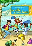 """Afficher """"Cap soleil<br /> La ville qui rend foot"""""""