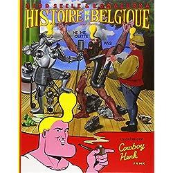 Histoire de la Belgique pour tous racontée par Cowboy Henk