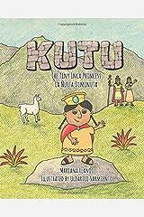 Kutu: The Tiny Inca Princess/La Ñusta Diminuta Paperback