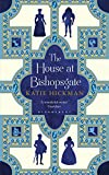 Front cover for the book The House at Bishopsgate by Katie Hickman