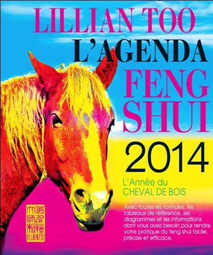 L'Agenda Feng Shui 2014 - L'Année du Cheval de Bois