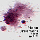Piano Dreamers Cover NCT 127 (Instrumental)