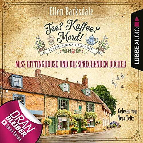 Miss Rittinghouse und die sprechenden Bücher: Tee? Kaffee? Mord! 13