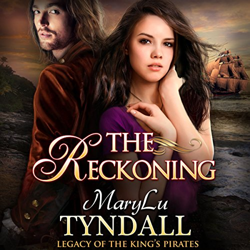 The Reckoning: Legacy of the King's Pirates, Book 5