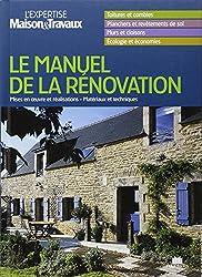 Manuel de la Rénovation : L'expertise Maison&Travaux
