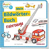 Mein Bildwörterbuch Fahrzeuge: Spielerisches Lernen der ersten Wörter