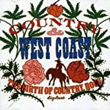 The Birth Of Country Rock, Country & Wes