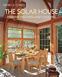 The Solar House: Passive Heating and Cooling: 10