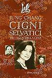 Scarica Libro Cigni selvatici Tre figlie della Cina (PDF,EPUB,MOBI) Online Italiano Gratis