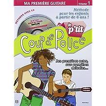 Roux Denis Le P'Tit Coup De Pouce Volume 1 Ma Premiere Guitare Bk/Cd